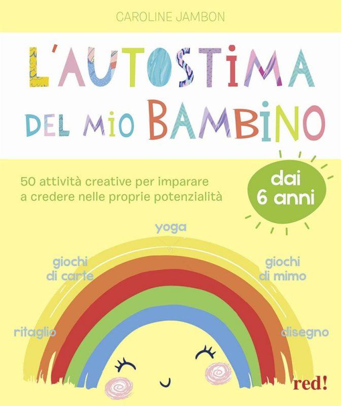 L'autostima del mio bambino, recensione libro per bambini