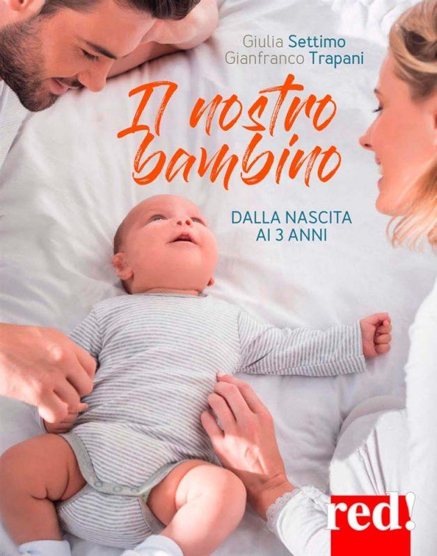 """""""Il nostro bambino dalla nascita ai 3 anni"""", recensione libro"""