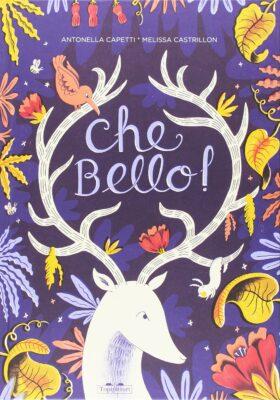 2.Che bello! di Antonella Capetti e Melissa Castrillon, Topipittori
