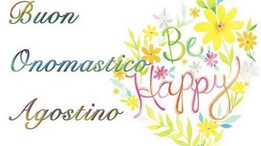 Sant Agostino onomastico: : quando si festeggia? Significato del nome, frasi e immagini da inviare