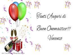 Auguri Vincenzo! Buon Onomastico