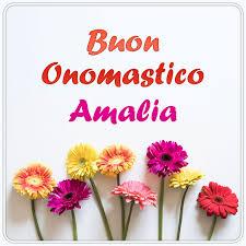 Santa Amalia significato  Onomastico