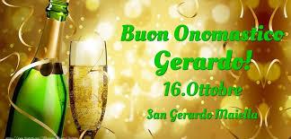 16 Ottobre onomastico san Gerardo