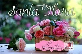 Santa Flora onomastico 24 novembre