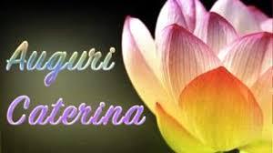 onomastico 25 novembre santa caterina auguri caterina