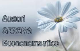 Onomastico 7 Dicembre Santa Serena serena nome santa serena onomastico santa serena quando si festeggia