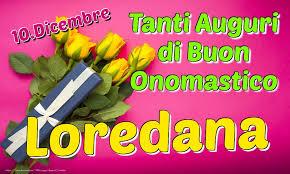 santa loredana   santa loredana onomastico   loredana significato   onomastico loredana   significato del nome loredana  onomastico 10 dicembre onomastico loredana