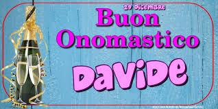 onomastico 29 dicembre davide significato significato nome davide onomastico davide significato del nome davide san davide
