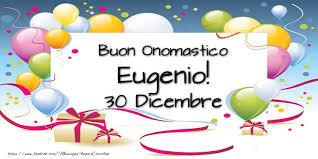onomastico eugenio onomastico 30 dicembre sant'eugenio