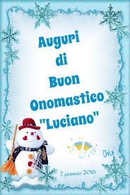 San Luciano: quando si festeggia? Significato del nome, Frasi e Immagini da inviare