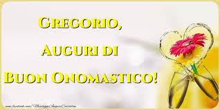 gregorio nome gregorio significato nome onomastico 4 gennaio onomastico gregorio
