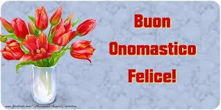 san felice onomastico onomastico 14 gennaio onomastico felice nome felice significato nome felice 14 gennaio san felice